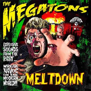 THE MEGATONS / MELTDOWN (LP)