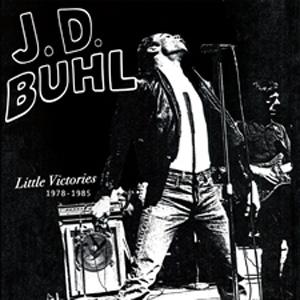 J.D. BUHL / LITTLE VICTORIES 1978-1985 (LP)
