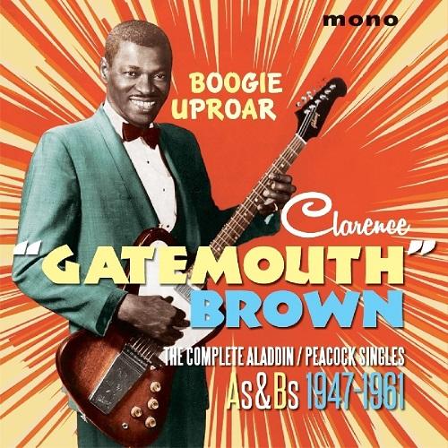 CLARENCE GATEMOUTH BROWN / クラレンス・ゲイトマウス・ブラウン / BOOGIE UPROAR(2CD)