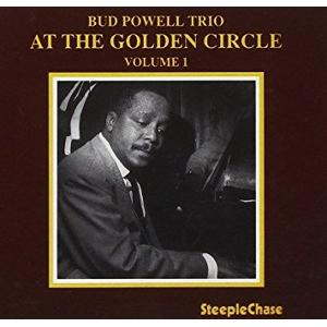 BUD POWELL / バド・パウエル / At The Golden Circle Volume 1 / アット・ザ・ゴールデン・サークル Vol.1
