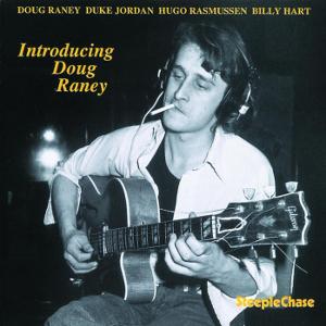 DOUG RANEY / ダグ・レイニー / Introducing Doug Raney / イントロデューシング・ダグ・レイニー
