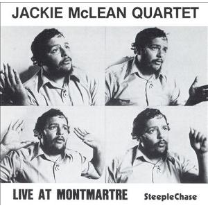 JACKIE MCLEAN / ジャッキー・マクリーン / Live At Montmartre / ライヴ・アット・モンマルトル