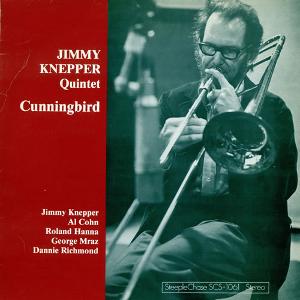 JIMMY KNEPPER / ジミー・ネッパー / Cunningbird / カニングバード