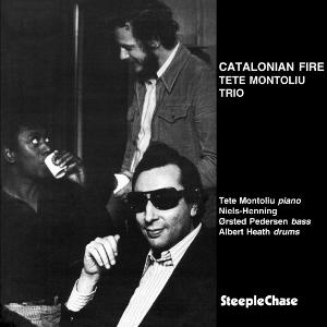 TETE MONTOLIU / テテ・モントリュー / Catalonian Fire  / カタロニアン・ファイアー