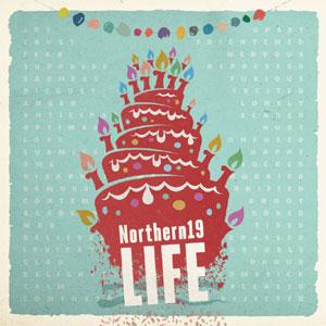 NORTHERN19 / LIFE