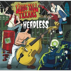 "LONG TALL TEXANS / ロングトールテキサンズ / HEADLESS (10"")"