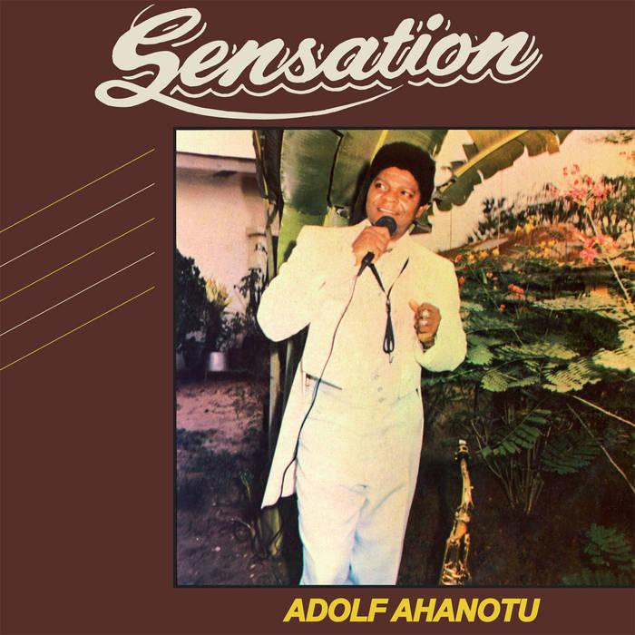 ADOLF AHANOTU / アドルフ・アハノトゥ / SENSATION