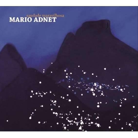 MARIO ADNET / マリオ・アヂネー / SAUDADE MARAVILHOSA