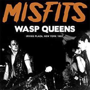 MISFITS / WASP QUEENS