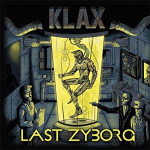 KLAX / LAST ZYBORG