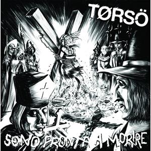 TORSO (PUNK) / Sono Pronta a Morire (CD/国内盤)