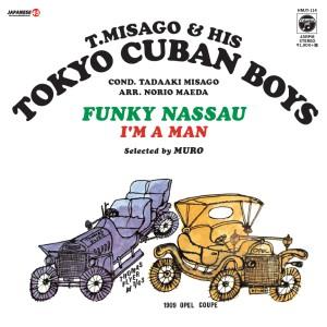 見砂直照と東京キューバン・ボーイズ / FUNKY NASSAU / I'M A MAN