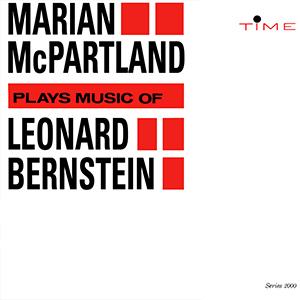MARIAN MCPARTLAND / マリアン・マクパートランド / プレイズ・ミュージック・オブ・レナード・バーンスタイン