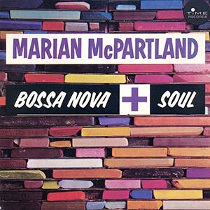 MARIAN MCPARTLAND / マリアン・マクパートランド / ボサノヴァ+ソウル