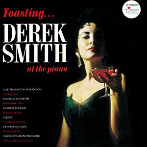 DEREK SMITH / デレク・スミス / トースティング・デレク・スミス