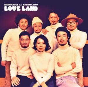 RIDDIMATES / リディメイツ / LOVE LAND