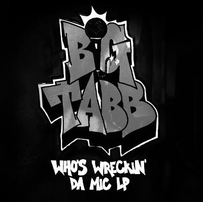 """BIG TABB / WHO'S WRECKIN' DA MIC 1994 LP """"CD"""""""