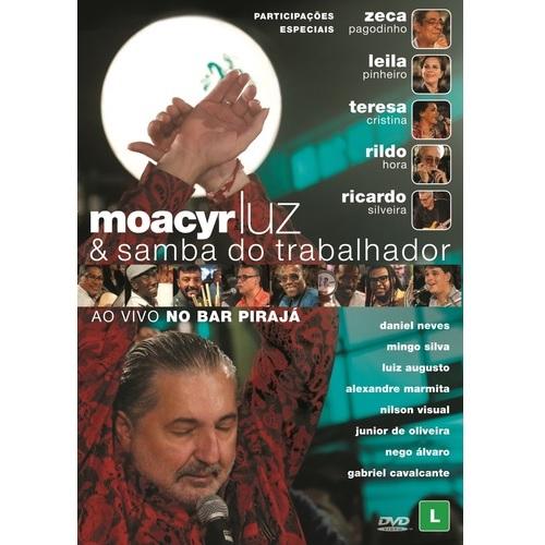 MOACYR LUZ / モアシール・ルース / SAMBA DO TRABALHADOR - AO VIVO (DVD)