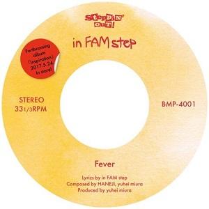 in FAM step / Fever / Don't feel stagnant