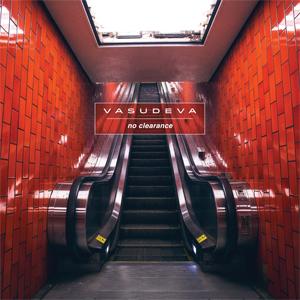 Vasudeva / No Clearance / No Clearance