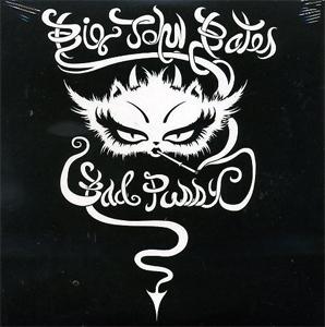 "BIG JOHN BATES / ビッグジョンベイツ / Bad Pussy (7"")"