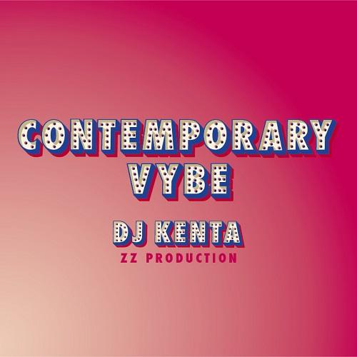 DJ KENTA (ZZ PRO) / DJケンタ / CONTEMPORARY VYBE【ディスクユニオン限定特典CD-R付!】
