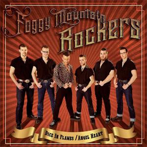 FOGGY MOUNTAIN ROCKERS / DICE IN FLAMES / ANGEL HEART (REISSUE)