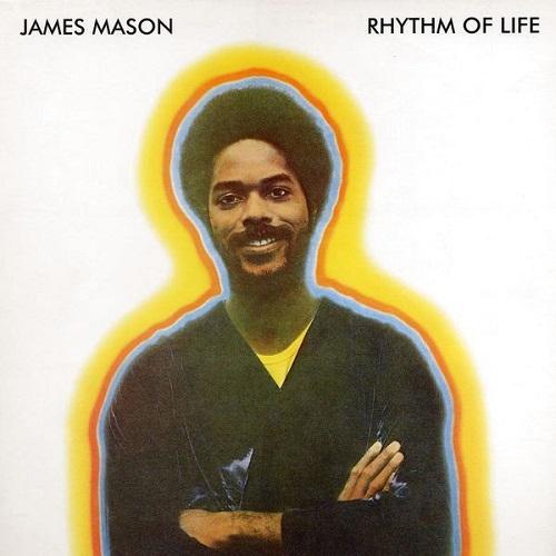 JAMES MASON / ジェームズ・メイソン / RHYTHM OF LIFE(LP)