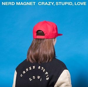 ナードマグネット / CRAZY STUPID LOVE(+DLコード)