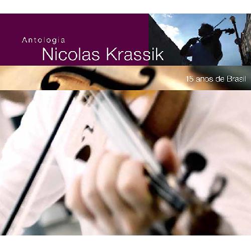 NICOLAS KRASSIK / ニコラス・クラシッキ / ANTOLOGIA - 15 ANOS DE BRASIL