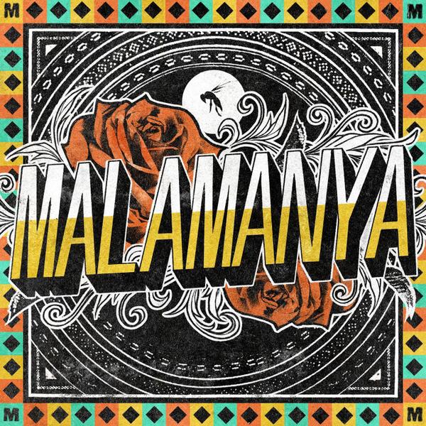 MALAMANYA / マラマニャ / MALAMANYA