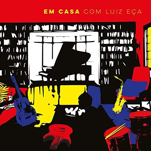 IGOR ECA & ITAMAR & JURIM MOREIRA & MAURO SENISE & RICARDO COSTA / イゴール・エッサ & イタマール & ジュリン・モレイラ & マウロ・セニージ & ヒカルド・コスタ / EM CASA COM LUIZ ECA