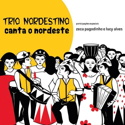TRIO NORDESTINO / トリオ・ノルデスチーノ / CANTA O NORDESTE