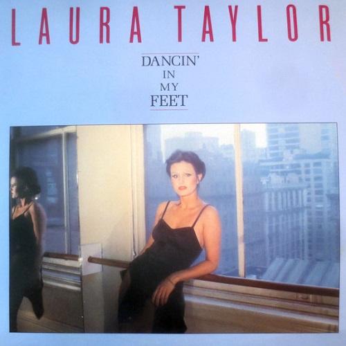 LAURA TAYLOR / ローラ・テイラー / DANCIN' IN MY FEET / ダンシン・イン・マイ・フィート