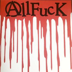"""ALLFUCK / ALLFUCK (7"""")"""