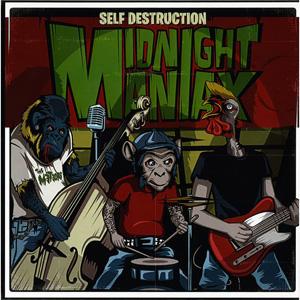 "MIDNIGHT MANIAX / SELF DESTRUCTION (7"")"