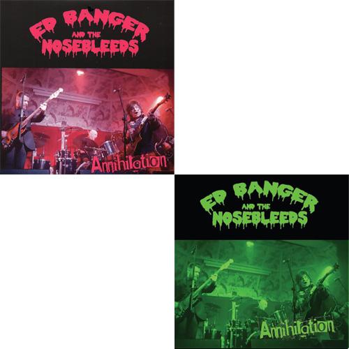 """ED BANGER & THE NOSEBLEEDS / ANNIHILATION (7"""")"""