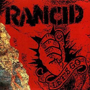 RANCID / ランシド / レッツ・ゴー