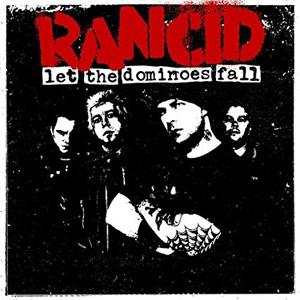 RANCID / ランシド / レット・ザ・ドミノズ・フォール