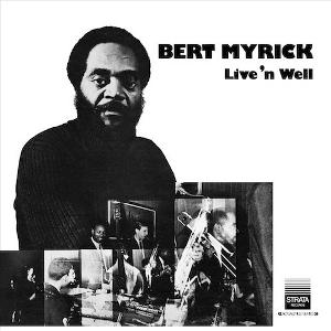 BERT MYRICK / バート・マイリック / Live'n Well(LP)