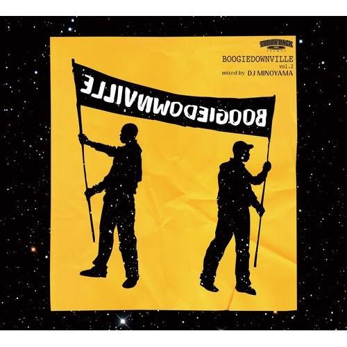 DJ MINOYAMA / DJミノヤマ / BOOGIEDOWNVILLE vol, 2