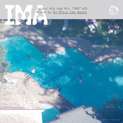 DJ MITSU THE BEATS (GAGLE) / ミツ・ザ・ビーツ / IMA#25