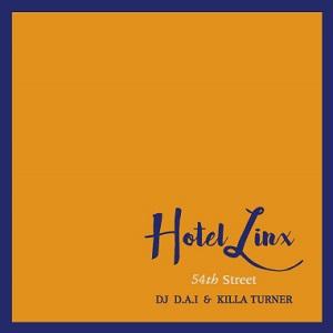 DJ D.A.I. & KILLA TURNER / B.D. / HOTEL LINX VOL.2