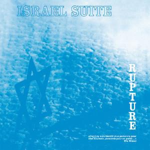 RUPTURE(AIRTO FOGO) / ラプチャー / Israel Suite / Dominante En Bleu(LP)