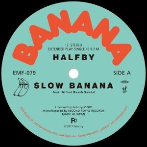 HALFBY / ハーフビー / SLOW BANANA(アナログ)