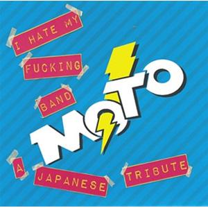 """V.A. (M.O.T.O. TRIBUTE) / A M.O.T.O. TRIBUTE ALBUM """"I HATE MY FUCKING BAND"""""""