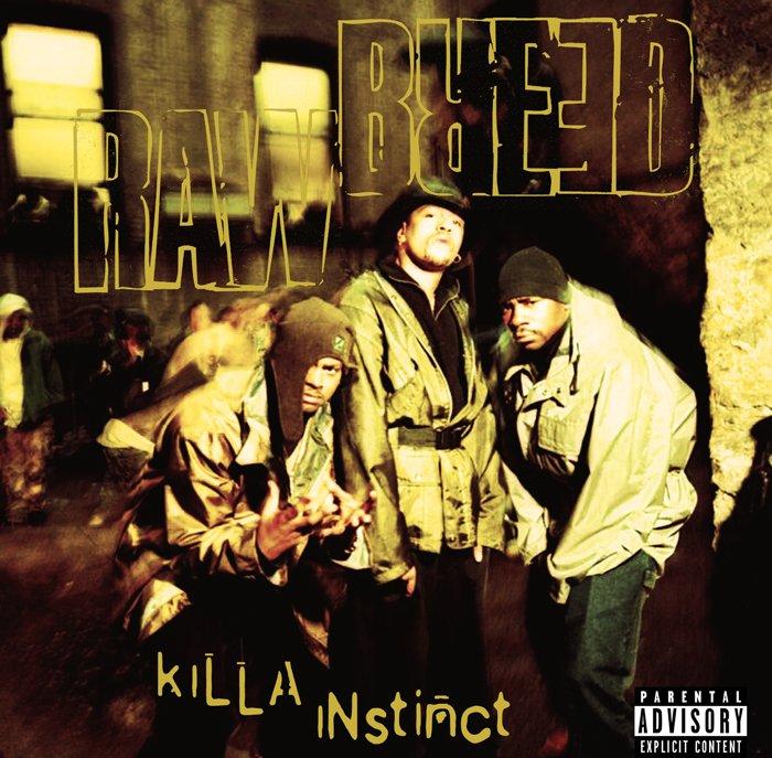 RAW BREED / ロウブリード / KILLA INSTINCT / KILLA INSTINCT