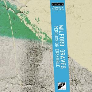 MILFORD GRAVES ミルフォード・グレイヴス / Percussion Ensemble