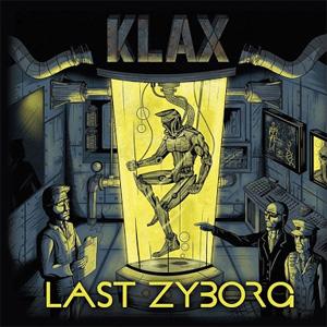KLAX / LAST ZYBORG (LP)