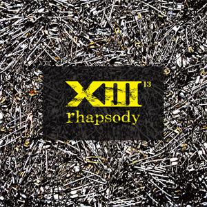 UPSET BEHIND / PREDATOR / SLEPT / XIII rhapsody